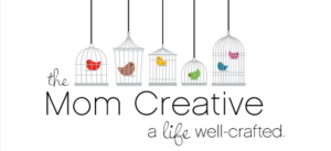 The Mom Creative... a life well-crafted